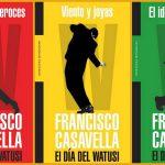 Francisco Casavella. El día del Watusi. El idioma imposible. Fragmento