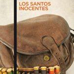 Miguel Delibes. Los santos inocentes. Fragmento