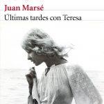 Juan Marsé. Últimas tardes con Teresa. Fragmento