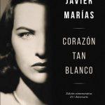 Javier Marías. Corazón tan blanco. Fragmento
