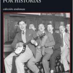 Antonio Orejudo. Fabulosas narraciones por historias. Fragmento