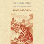 Galdós. Episodios Nacionales. Zaragoza. Fragmento